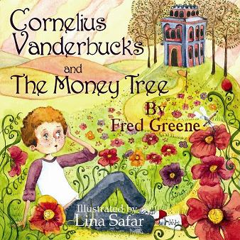 """Cornelius Vanderbucks & The Money Tree"" covwe"